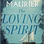 The Loving Spirit by Daphne du Maurier (1931)