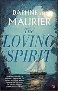 The Loving Spirit by Daphne du Maurier 1