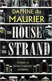 Daphne du Maurier's The House on the Strand (1969)