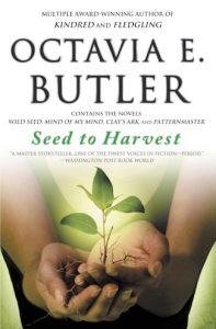 Seed to Harvest by Octavia E. Butler