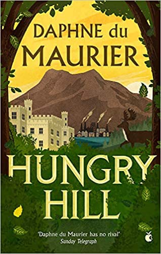 Hungry Hill by Daphne du Maurier1