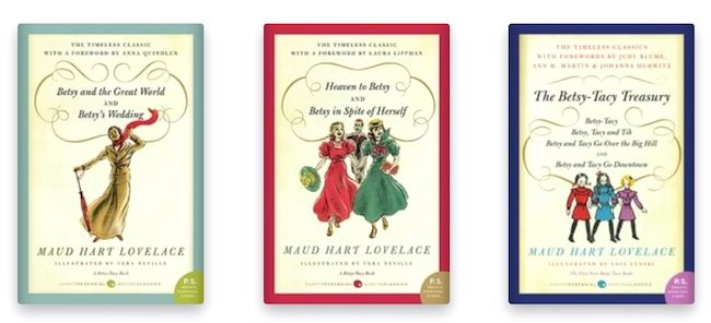 Betsy-Tacy books by Maud Hart Lovelace