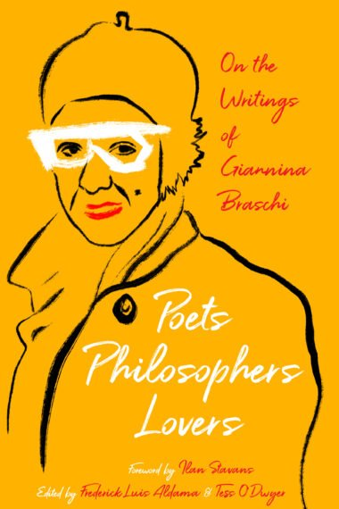 Poets Philosophers Lovers - Giannina Braschi