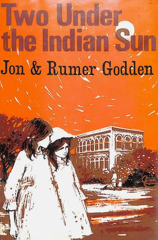 Two under the indian sun by sisters Rumer & Jon Godden