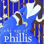 The Age of Phillis by Honorée Fanonne Jeffers: A review