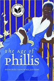 The Age of Phillis by Honoree Fannonne Jeffers
