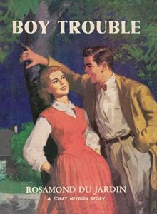 Boy Trouble by Rosamond du Jardin