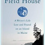 The Field House by Robin Clifford Wood — Rediscovering Rachel Field