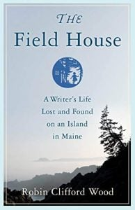 The Field House by Robin Clifford Wood
