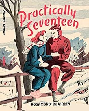 Practically Seventeen by Rosamond Du Jardin