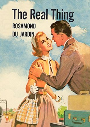 The real thing by Rosamond du Jardin