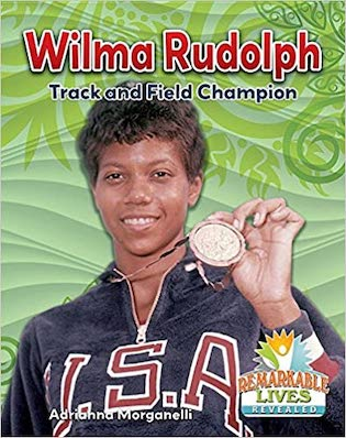 Wilma Rudolph, Track and Field Champion