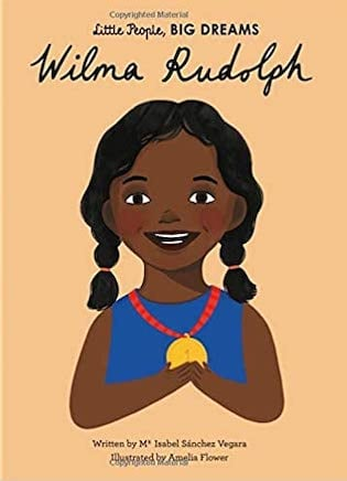 Wilma Rudolph (little people, big dreams)