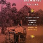 The Literary Friendship of Marjorie Kinnan Rawlings & Zora Neale Hurston