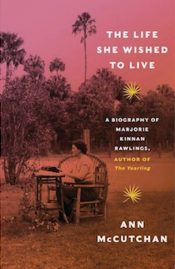 The life she wished to live by Ann McCutchan