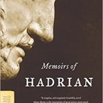 Memoirs of Hadrian, Marguerite Yourcenar's Masterpiece