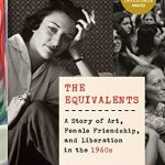 The Literary Friendship of Poets Anne Sexton and Maxine Kumin