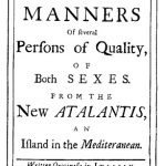 The New Atalantis by Delarivier Manley (1709)
